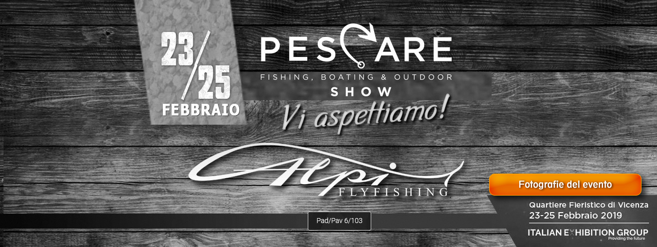 pescare show alpiflyfishing 2019