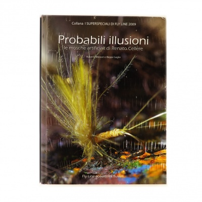 PROBABILI ILLUSIONI di Renato Cellere